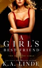 A Girl's Best Friend ebook by
