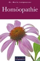 Homöopathie ebook by Dr. Maria Langwasser