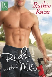 Ride with Me ebook by Ruthie Knox