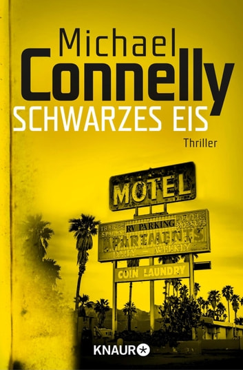 Schwarzes Eis - Thriller ebook by Michael Connelly