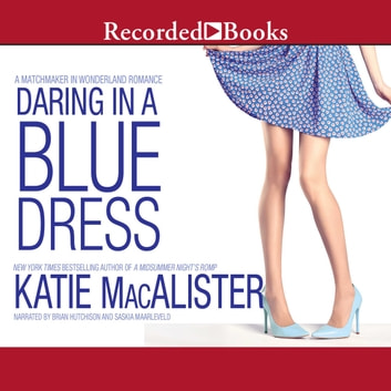 Daring In A Blue Dress Audiobook By Katie Macalister 9781501924019