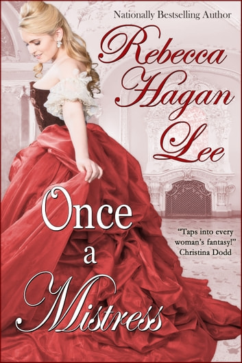 Once a Mistress ebook by Rebecca Hagan Lee