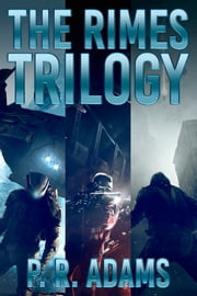 The Rimes Trilogy Boxed Set ebook by P R Adams