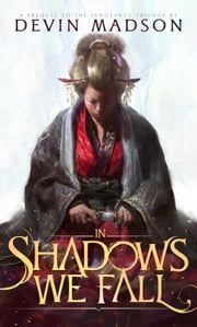 In Shadows We Fall ebook by Devin Madson