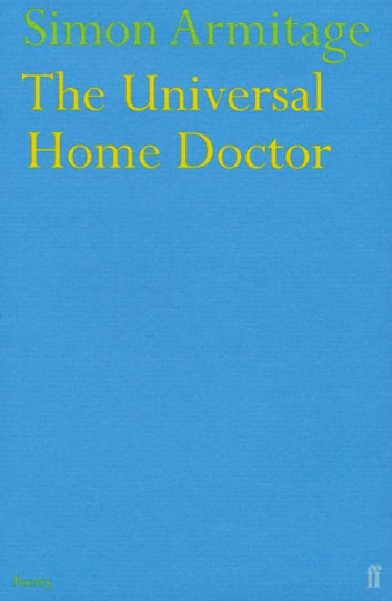 The Universal Home Doctor ebook by Simon Armitage