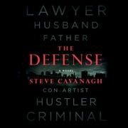 The Defense - A Novel audiobook by Steve Cavanagh