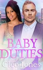 Baby Duties ebook by Nina Ford