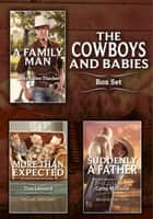 Cowboys and Babies Bundle - An Anthology ebook by Tina Leonard, Cathy Gillen Thacker, Cathy McDavid