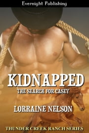 Kidnapped: The Search for Casey ebook by Lorraine Nelson