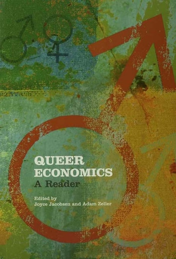 Queer Economics - A Reader ebook by