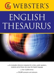 Webster's American English Thesaurus - With over 10,000 entries, and 350,000 synonyms and antonyms (US English) ebook by Betty Kirkpatrick
