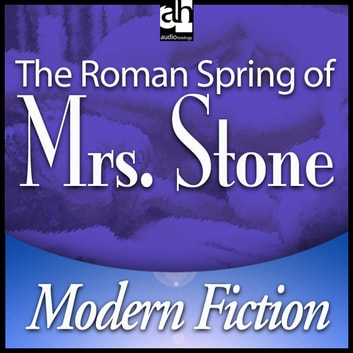 The Roman Spring of Mrs. Stone audiobook by Tennessee Williams