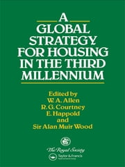 A Global Strategy for Housing in the Third Millennium ebook by Kobo.Web.Store.Products.Fields.ContributorFieldViewModel