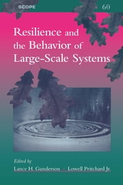 Resilience and the Behavior of Large-Scale Systems ebook by Lance H. Gunderson