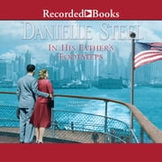 In His Father's Footsteps audiobook by Danielle Steel