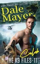 Caleb eBook by Dale Mayer