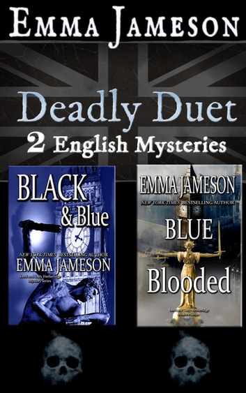 Deadly Duet: Two English Mysteries - Black & Blue and Blue Blooded ebook by Emma Jameson