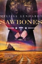 Sawbones ebook by Melissa Lenhardt