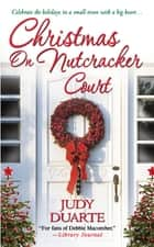 Christmas On Nutcracker Court ebook by Judy Duarte