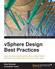 vSphere Design Best Practices ebook by Brian Bolander,Christopher Kusek