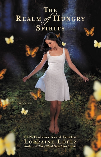 The Realm of Hungry Spirits ebook by Lorraine López