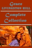 Complete Western Romance Mystery Anthologies of Grace Livingston Hill