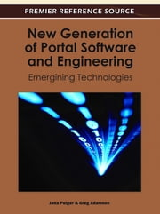 New Generation of Portal Software and Engineering - Emerging Technologies ebook by Greg Adamson,Jana Polgar