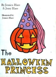 The Halloween Princess ebook by Jessica Hare