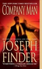 Company Man eBook by Joseph Finder