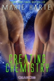 Creating Chemistry - Creations, #3 eBook by Marie Harte