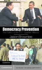 Democracy Prevention ebook by Jason Brownlee