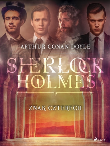 Znak Czterech ebook by Arthur Conan Doyle