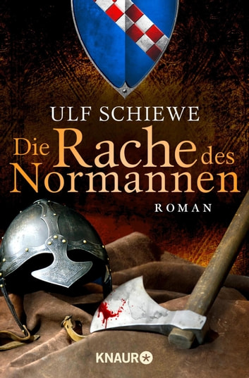Die Rache des Normannen - Roman ebook by Ulf Schiewe