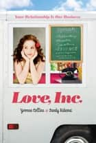 Love, Inc. ebook by Yvonne Collins, Sandy Rideout