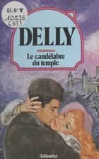 Le candélabre du temple ebook by Delly