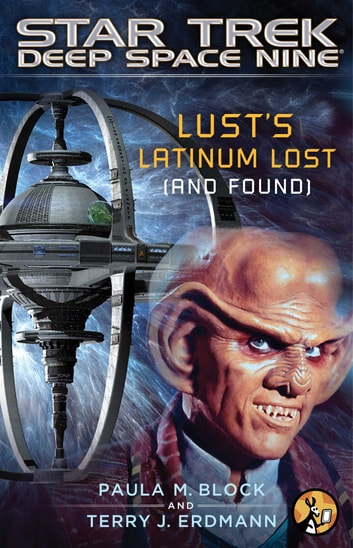 Lust's Latinum Lost (and Found) ebook by Paula M. Block,Terry J. Erdmann