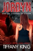 Jordyn and the Caverns of Gloom: A Daemon Hunter Novel book 2