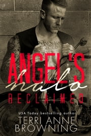 Angel's Halo: Reclaimed ebook by Terri Anne Browning