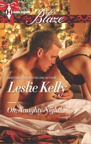 Oh, Naughty Night! ebook by Leslie Kelly