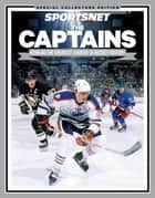 The Captains ebook by Sportsnet