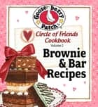Circle of Friends Cookbook ebook by Gooseberry Patch