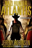 Nazi Hunter: Atlantis (A SecondWorld Thriller)