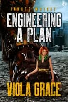 Engineering a Plan ebook by Viola Grace