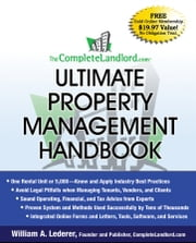 The CompleteLandlord.com Ultimate Property Management Handbook ebook by William A. Lederer