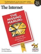 The Internet: The Missing Manual ebook by J.D. Biersdorfer,David Pogue
