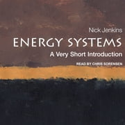 Energy Systems - A Very Short Introduction audiobook by Nick Jenkins