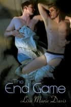 The End Game eBook par Lisa Marie Davis