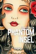 Phantominsel ebook by Jorn Straten