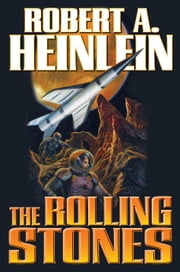 The Rolling Stones ebook by Robert A. Heinlein
