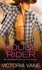 Rough Rider ebook by Victoria Vane